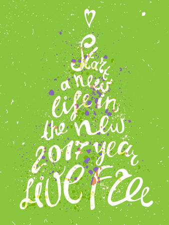 hand-lettering Christmas tree greeting card with doodles about start new life in new year Illustration