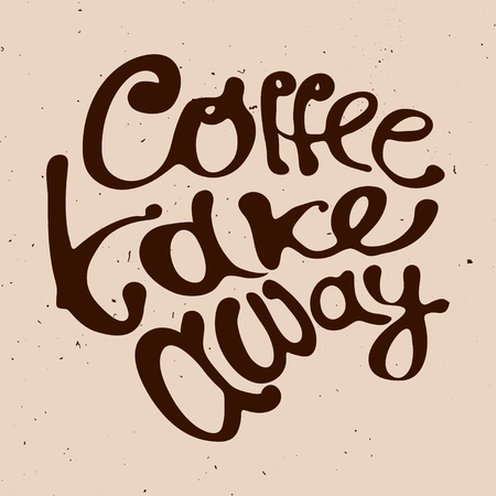 go to store: Coffee take away hand draw lettering logo