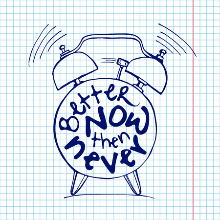 Hand draw Alarm clock illustration with lettering about Better now then never concept. Time reminder in sketched alarm clock. 向量圖像