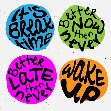 Time lettering. Motivation quotes about time and to do lists. circle lettering about Right moment and hurry up mood. Stock Photo