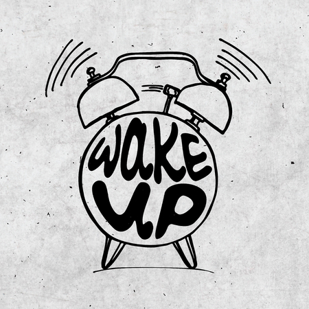 Hand draw Alarm clock illustration with lettering about wake up. Waking up reminder in sketched alarm clock. Stock Photo