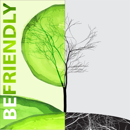 Ecology concept - be friendly lettering with life and dead tree Ilustração