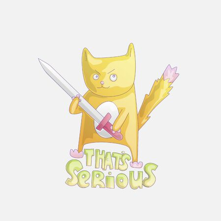 Cute cartoon cat with sword illustration. Funny cat with phrase That is serious. Dangerous funny cat cartoon illustration. Funny cartoon cat sticker, fashion cats warrior illustration.