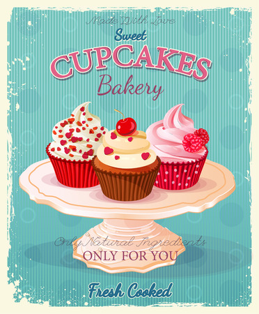 Cupcakes. Poster in vintage style. Wedding and birthday sweets. Vector