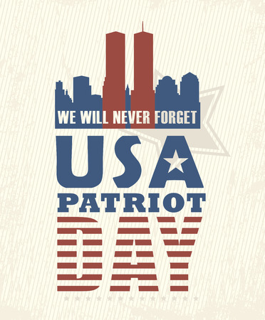 tower: 911 Patriot Day, September 11. Never Forget. National day of remembrance. Illustration