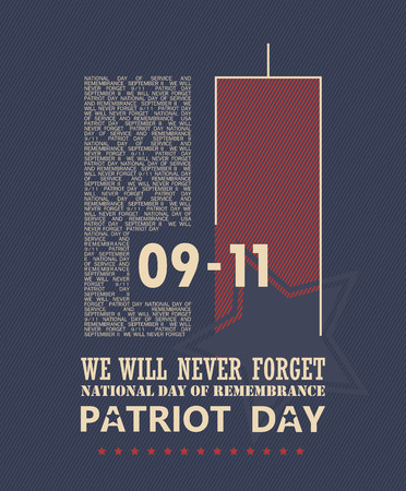 never: 911 Patriot Day, September 11. Never Forget. National day of remembrance. Illustration