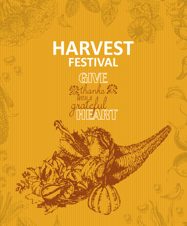 harvest festival: Cornucopia, horn of plenty. Harvest festival poster in vintage style. Sketch background.