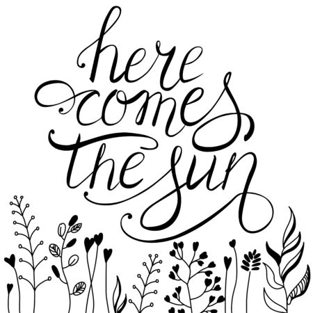 Spring vector lettering Here comes the Sun