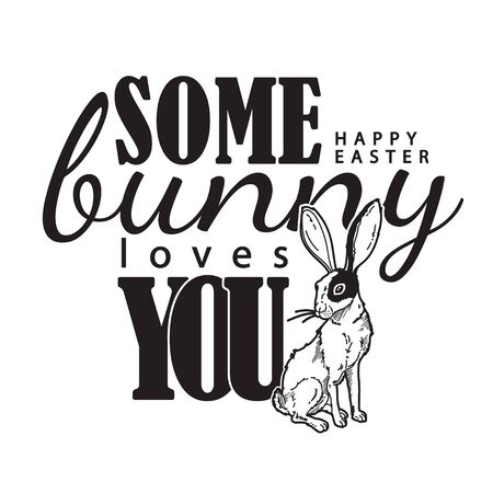 Happy Easter vector t-shirt print with lovely bunny in modern b&w style.  Some bunny loves you