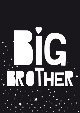 written big brother, phrase on a black background