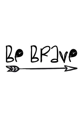 sentence: be brave, decoration for nursery Banco de Imagens