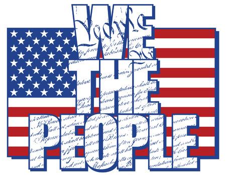constitucion: NOSOTROS LA GENTE diseño de tipo lleno de la Constitución de los Estados Unidos con la bandera americana Vectores