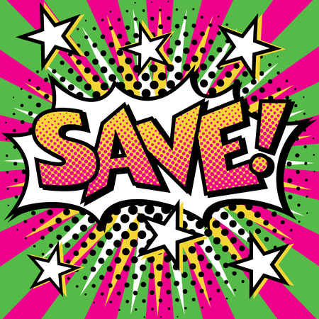 Pop Art cartoon SAVE! text design with halftone effects on a burst background. Ilustrace