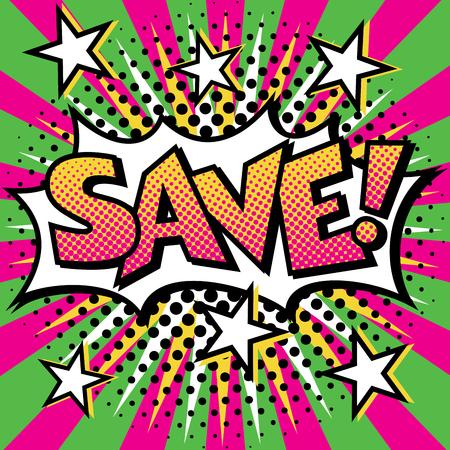 Pop Art cartoon SAVE! text design with halftone effects on a burst background. Reklamní fotografie - 90650985