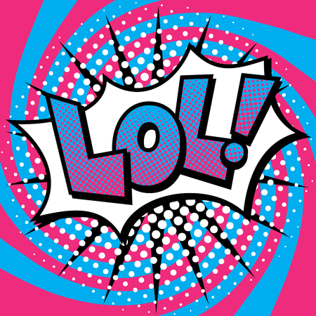 Dessin animé Pop Art LOL! conception de texte avec des effets de demi-teintes sur un fond en spirale.