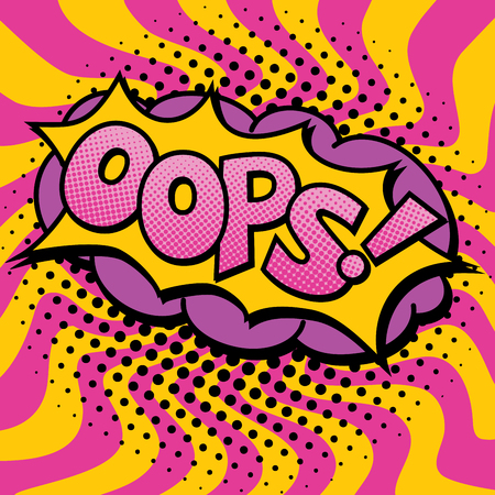 Pop Art cartoon OOPS! text design with halftone effects on a burst background. Illustration