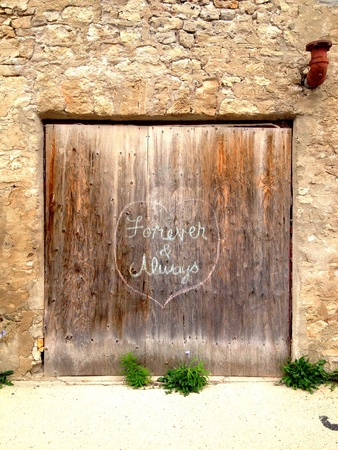 Wooden door with proclamation of love