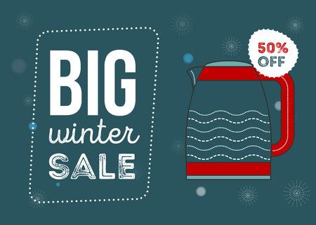 Big winter sale poster. Kitchen electronics sale 50 percent off. Appliances sale. kettle. Banner for web of print. Ilustracja