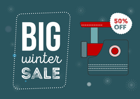 meat  grinder: Big winter sale poster. Kitchen electronics sale 50 percent off. Appliances sale. meat grinder. Banner for web of print. food processor Flyer for market Illustration