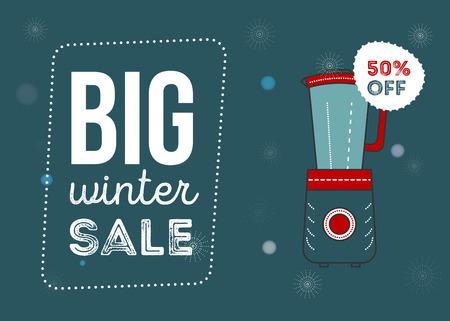 Big winter sale poster. Kitchen electronics sale 50 percent off. Appliances sale. mixer. Banner for web of print. Flyer for market Ilustracja