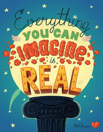 Everything You Can Imagine Is Real Quote. Hand drawn lettering. Typography Composition Phrase Quote Poster. Illustration