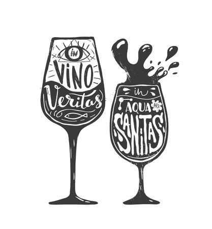 vino: In Vino Veritas In Aqua Sanitas.  print with a quote lettering. Black and white illustration.