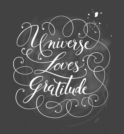 affirmation: Hand-drawn calligraphy lettering on a black. Motivational, inspirational phrase Universe Loves Gratitude. Vector illustration
