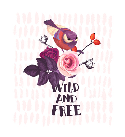 Small bird sitting on top of bush with wild roses and Wild and Free phrase written with calligraphic font against pink background. Summer blossom. Vector illustration for postcard, t-shirt print.