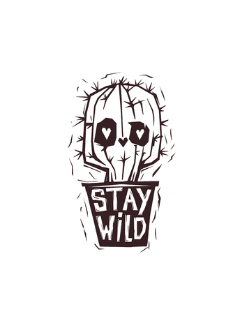 Funny cartoon eyed cactus growing in pot with inscription Stay Wild hand drawn with rough lines. Inspirational phrase. Vector illustration in monochrome colors for t-shirt print, website, banner.