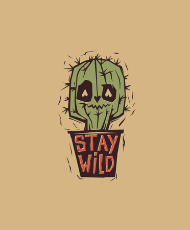 Cute and weird eyed cactus growing in pot with motivational phrase Stay Wild written on it. Cartoon character with inspirational text message. Colored vector illustration for t-shirt print, banner.