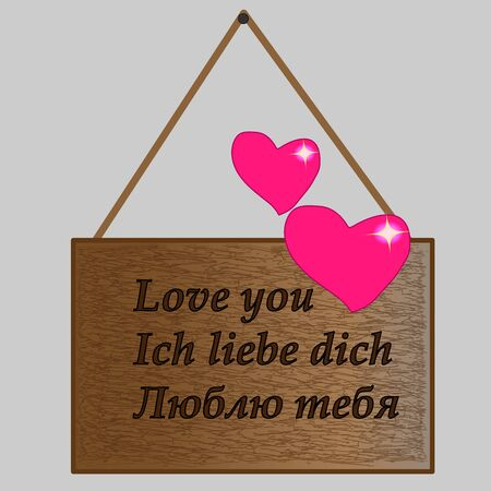 Brown wooden plate with inscription Love you in English. German and Russian
