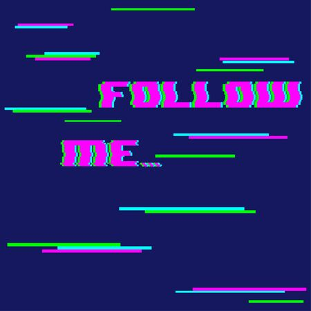 Vector inscription with glitch effect