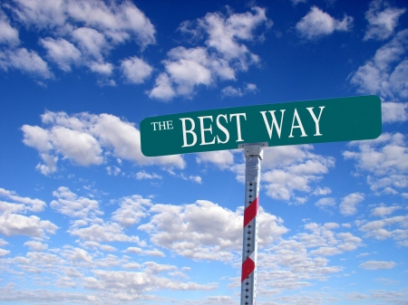 that: sign that reads The Best Way