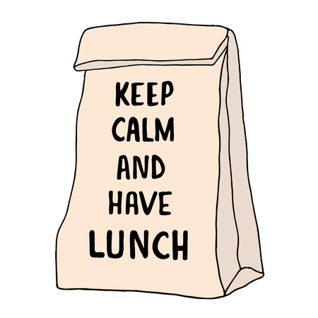 Keep Calm and have lunch illustration. Lunch bag with hand drawn inscription. Vector food sketch. Isolated on white background Ilustração