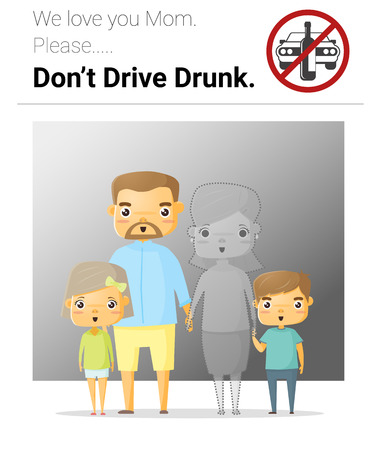 intoxicated: Family campaign mommy dont drive drunk Illustration
