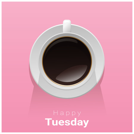 Happy Tuesday with top view of a cup of coffee on pink background, vector illustration.