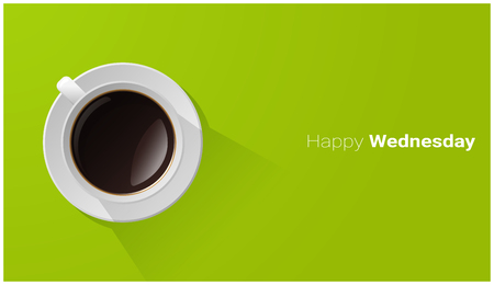Happy Wednesday with top view of a cup of coffee on green background , vector , illustration