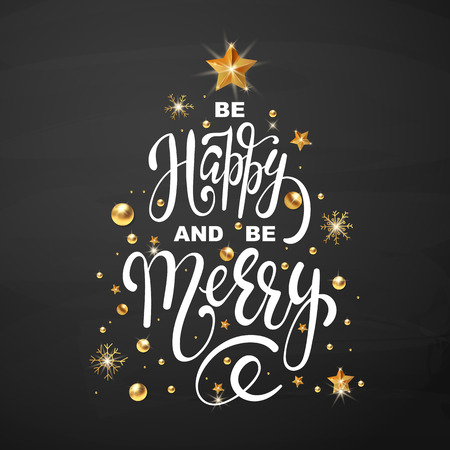 Christmas greeting card Be Happy and be Merry design template of golden New Year decoration and gold glitter Christmas tree of stars and snowflakes on premium black background. Vector Lettering Ilustrace