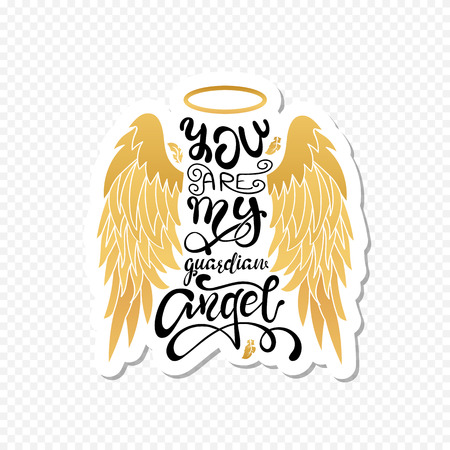 """You are My Guardian Angel!"" Isolated Lettering. Cartoon angel wings with a halo and calligraphic message. Hand Written Unique Typography Design."
