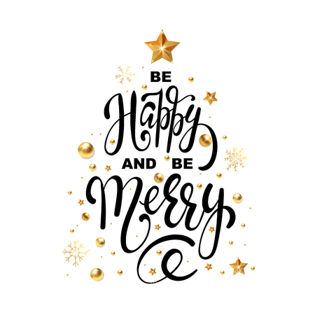 Christmas greeting card Be Happy and be Merry design template of golden New Year decoration and gold glitter Christmas tree of stars and snowflakes on white background. Vector Lettering