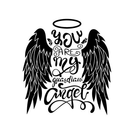 """""""Vous êtes mon ange gardien!"""" Lettrage isolé noir sur blanc. Ailes d'ange de dessin animé avec un halo et un message calligraphique. Conception de typographie unique écrite à la main."""