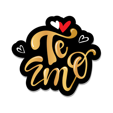 Te amo translated from spanish i love you hand lettering text calligraphy  typography. Drawn art sign. For badge, icon, card, postcard,  banner, tag. Ilustração