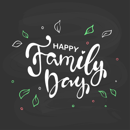 Happy Family Day text as celebration badge, tag, icon, banner. Text card invitation, template. Festivity background. Lettering typography poster. Vector