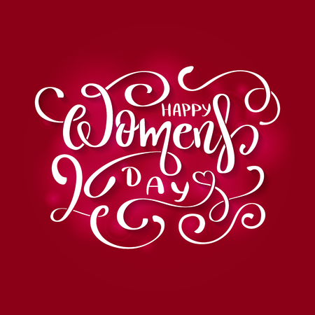 Happy Womens Day vector Card to 8 March. Hand Drawing Lettering Design on red background. Vector Template for label, greeting post card and decoration for Womens Day banner Illustration