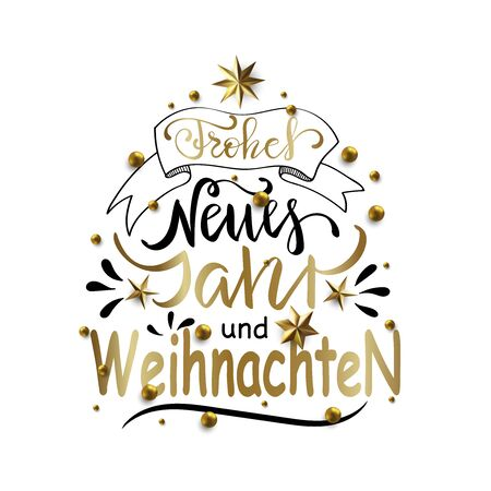 Frohe Weihnachten und Frohes Neues Jahr - Merry Christmas and Happy New Year in German greeting card with Lettering.