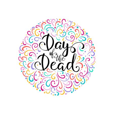 Day of the Dead lettering vector illustration. Holiday Poster for Dia de los Muertos. Design for cards, prints, invitations. Çizim