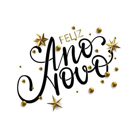 Feliz Ano Novo - Happy New Year in Brazilian Portuguese greeting card with typographic design Lettering. Calligraphic Inscription Decorated with Golden Stars and Beads.