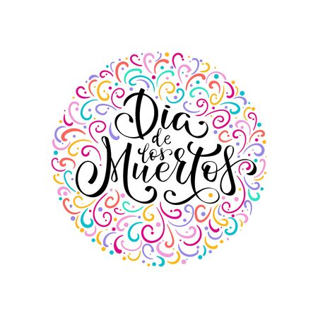 Dia de Muertos, day of the Dead spanish text lettering vector illustration. Holiday poster. Design for cards, prints, invitations. Ilustrace