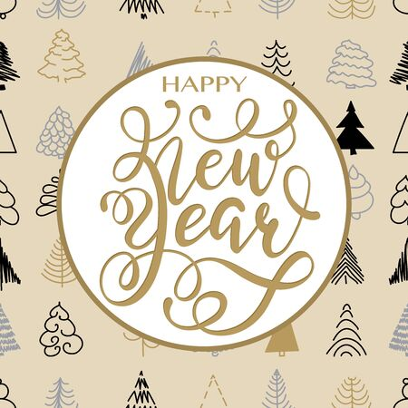 Happy New Year Gold hand written lettering on seamless background with Christmas Tree. Happy New Year card design. Greeting card, invitation with happy New year 2020 and Christmas. Ilustração