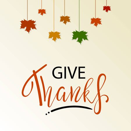 Give thanks hand painted lettering for Thanksgiving Day. Thanksgiving typography. Thanksgiving design for cards, prints, invitations. Lettering with red maple leaves Ilustração